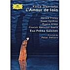 Saariaho: L'Amour de loin (2005) by Dawn…