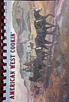 American West Cookin' by Robert E. Kerby