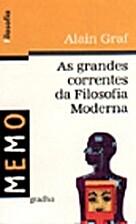 As grandes correntes da Filosofia Moderna by…