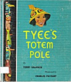 Tyee's Totem Pole by Terry Shannon