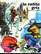 LA Ratita Gris by Condesa De Segur