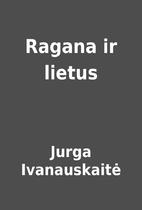 Ragana ir lietus by Jurga Ivanauskaitė