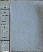 The Conquest of Mount McKinley by Belmore…