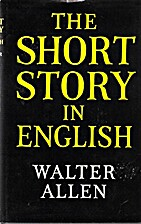 The Short Story in English by Walter Ernest…