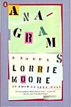 Anagrams by Lorrie Moore