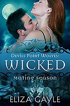 Wicked (Devils Point Wolves, #2) by Eliza…