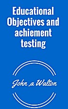 Educational Objectives and achiement testing…