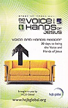 Be the Voice and Hands of Jesus: 30 Days to…