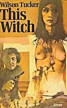This Witch by Wilson Tucker