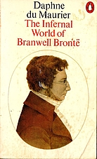The Infernal World of Branwell Brontë by…