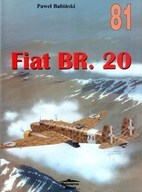 Fiat BR.20 (Wydawnictwo Militaria 81) by…