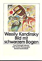 Wassily Kandinsky. Bild mit schwarzem Bogen.…