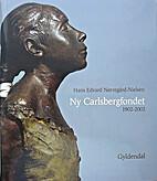 Ny Carlsbergfondet 1902-2002. 2 by H.E.…