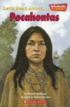 Let's Read About-- Pocahontas…
