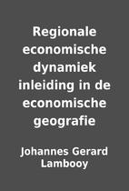 Regionale economische dynamiek inleiding in…