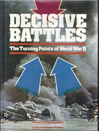 Decisive Battles: The Turning Point of World…