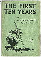 The First Ten Years by Sir Percy Everett