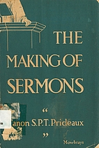 The making of the sermon by Robert James…