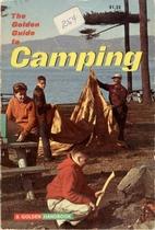 Camping: A Golden Handbook by Robert E.…