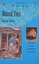 Blood Ties by Laurel Pace