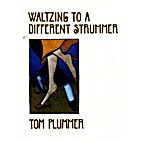 Waltzing to a Different Strummer by Tom…