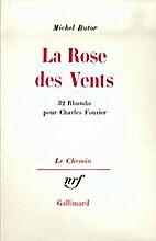 La Rose des vents by Michel Butor