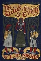 The Odds and the Evens by L.T. Meade