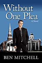 Without One Plea by Ben Mitchell