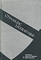 Chivalric Literature by Larry D. Benson