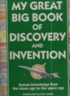 My Great Big Book of Discovery and Invention…
