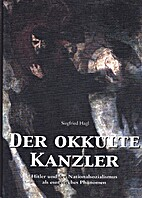 Der Okkulte Kanzler: Hitler und der…