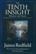 The Tenth Insight: Holding the Vision by…