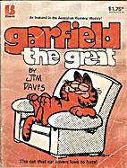 Garfield the Great by Jim Davis