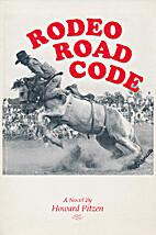 Rodeo road code by Howard Pitzen