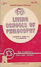Living Schools of Philosophy (Twentieth…