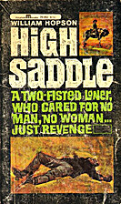 High Saddle by William Hopson