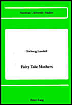 Fairy Tale Mothers by Torborg Lundell