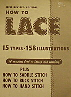 How to Lace: 15 Types, 158 Illustrations, A…