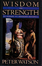 Wisdom and Strength: The Biography of a…