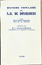 Histoire populaire de N.-D. de Bonsecours by…
