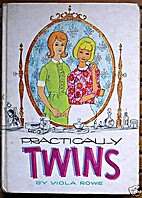 Practically twins by Viola Rowe