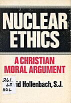 Nuclear Ethics: A Christian Moral Argument…