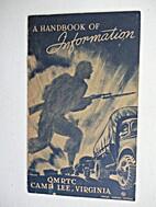 A Handbook of Information, QMRTC, Camp Lee,…