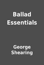 Ballad Essentials by George Shearing