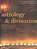 Astrology and Divination by Richard; Mendoza…