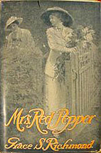 Mrs. Red Pepper by Grace S. Richmond