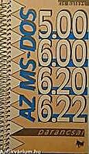 Az MS-DOS 5.00, 6.00, 6.20, 6.22 parancsai…