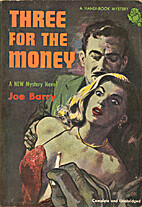 Three for the Money by Joe Barry