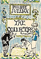 The Collectors by Philippe Jullian