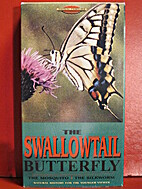 Animal Families: The Swallowtail Butterfly,…